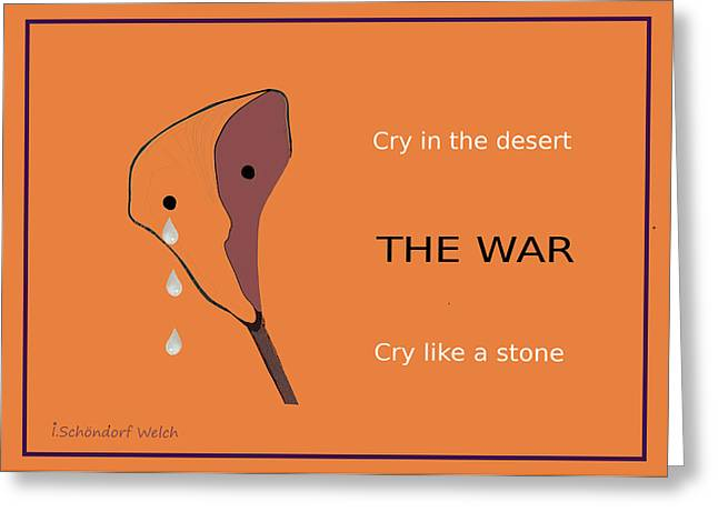 Tearful Greeting Cards - 1049 - The War Greeting Card by Irmgard Schoendorf Welch