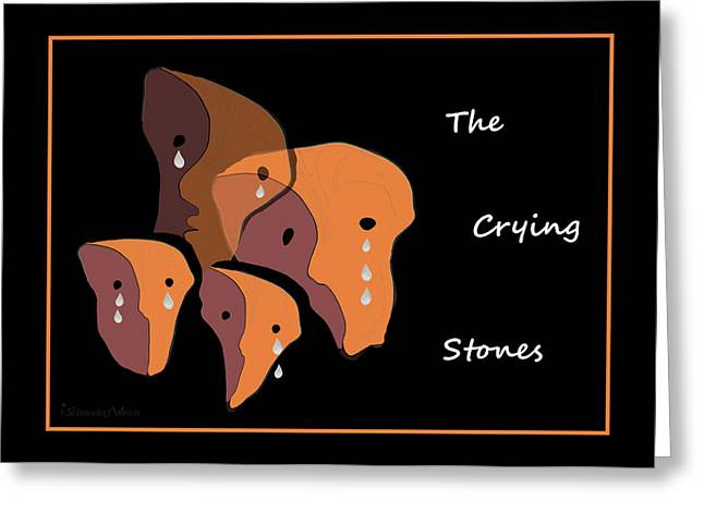 Tearful Greeting Cards - 1050 - The Crying Stones ... Greeting Card by Irmgard Schoendorf Welch