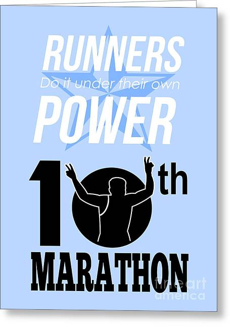 10th Marathon Race Poster  Greeting Card by Aloysius Patrimonio
