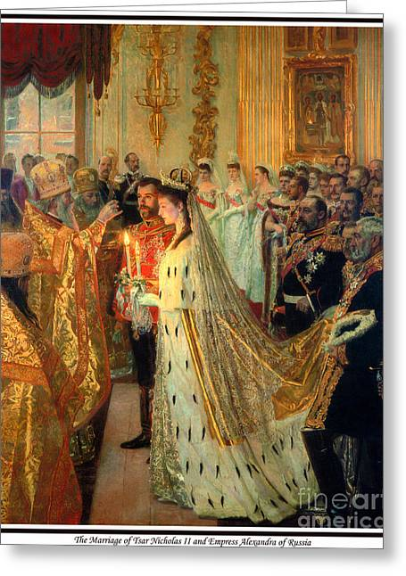 Recently Sold -  - Nicholas Greeting Cards - 138. The Marriage of Tsar Nicholas II and Empress Alexandra of Russia Print Greeting Card by Royal Portraits
