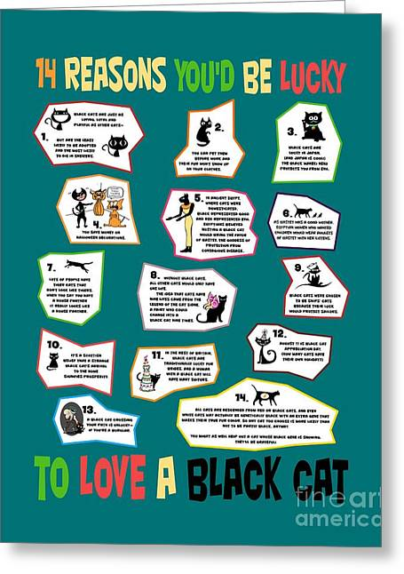 Activism Greeting Cards - 14 Reasons Youd Be Lucky to Love a Black Cat Greeting Card by Pet Serrano