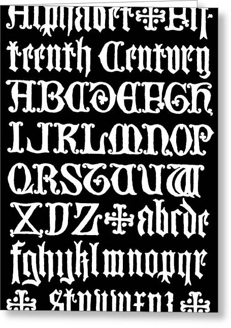 Literate Greeting Cards - 15th C. Gothic Calligraphy Greeting Card by Daniel Hagerman