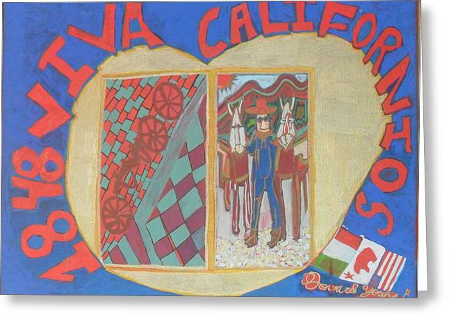 49ers Paintings Greeting Cards - 1848 Viva Californios Greeting Card by Howard Yosha