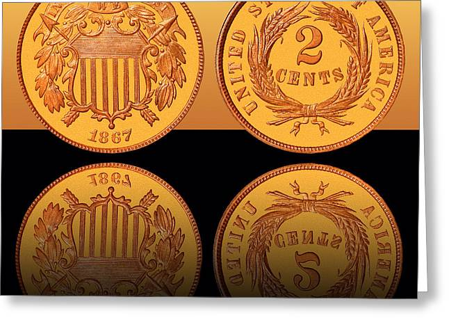 U.s. Coins Greeting Cards - 1867 Shield Two Cents Greeting Card by Jim Carrell