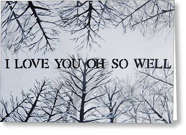 18x24 I Love You Oh So Well Greeting Card by Michelle Eshleman