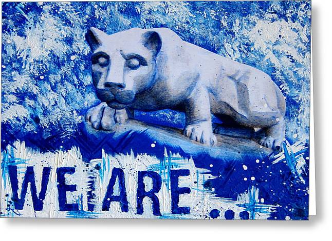 Penn State Greeting Cards - 18x24 We Are Penn State Greeting Card by Michelle Eshleman