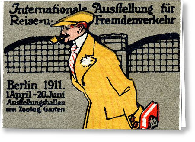 1911 Berlin International Travel Expo Greeting Card by Historic Image