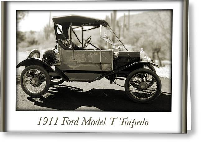 Ford Model T Car Greeting Cards - 1911 Ford Model T Torpedo Greeting Card by Jill Reger