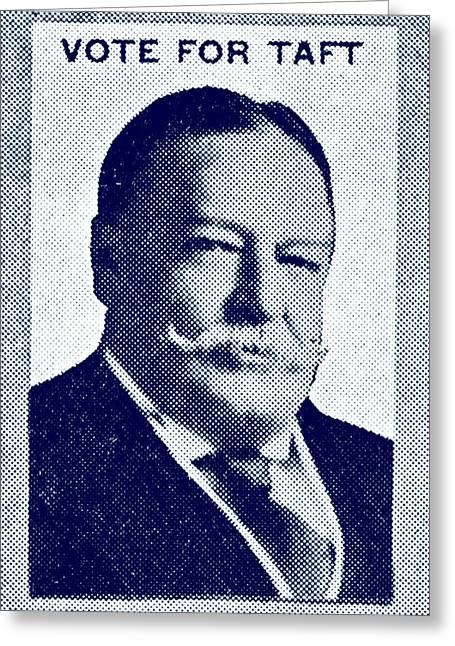 Voted Images Greeting Cards - 1912 Vote Taft for President Greeting Card by Historic Image