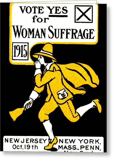 Voted Images Greeting Cards - 1915 Vote Yes on Womans Suffrage Greeting Card by Historic Image