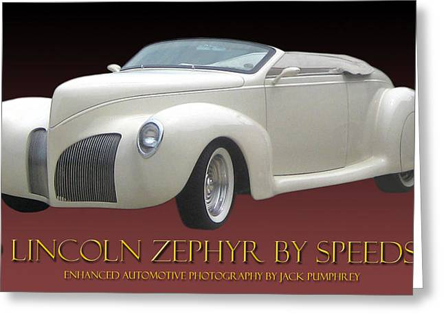 1939 Lincoln Zephyr Poster Greeting Card by Jack Pumphrey
