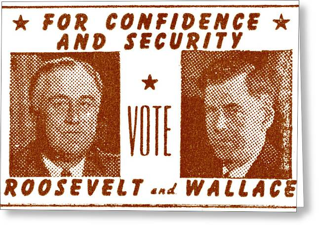 Franklin Roosevelt Paintings Greeting Cards - 1940 Vote Roosevelt and Wallace Greeting Card by Historic Image