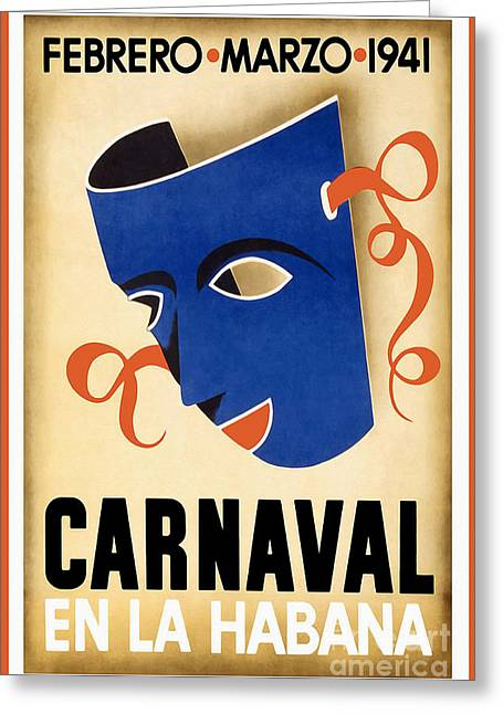 Habana Greeting Cards - 1941 Carnaval Vintage Travel Poster Greeting Card by Jon Neidert