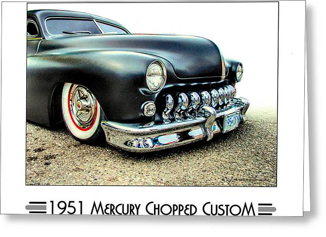50 Merc Greeting Cards - 1951 Mercury Chopped Custom Greeting Card by Dries Veerman