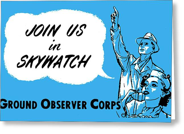 Observer Greeting Cards - 1952 Cold War Skywatch Poster Greeting Card by Historic Image