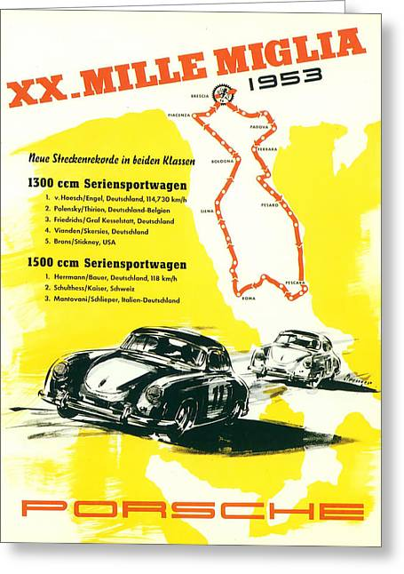 Time Trials Greeting Cards - 1954 XX Mille Miglia Porsche Poster Greeting Card by Nomad Art And  Design