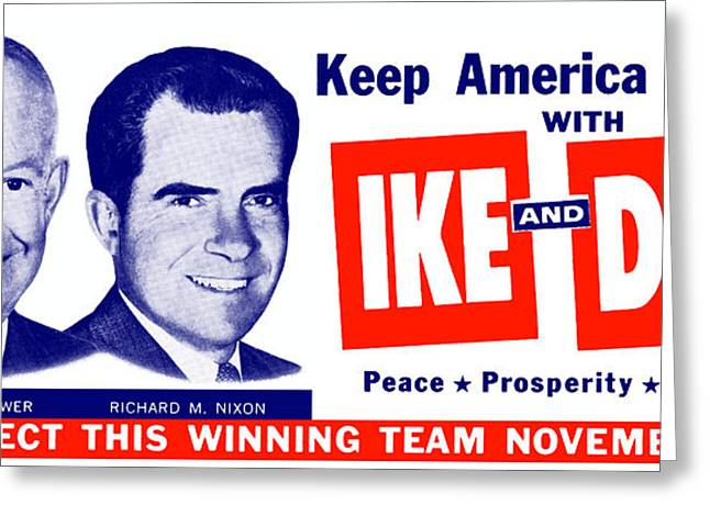 Grand Old Party Greeting Cards - 1956 Vote Ike and Dick Greeting Card by Historic Image