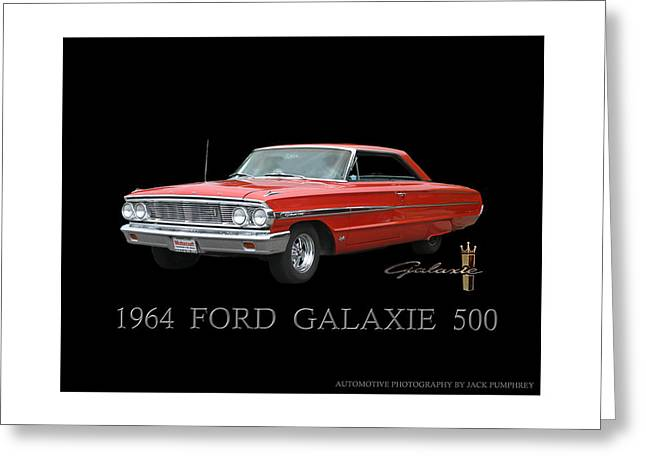 1964 Ford Galaxie 500 Greeting Card by Jack Pumphrey