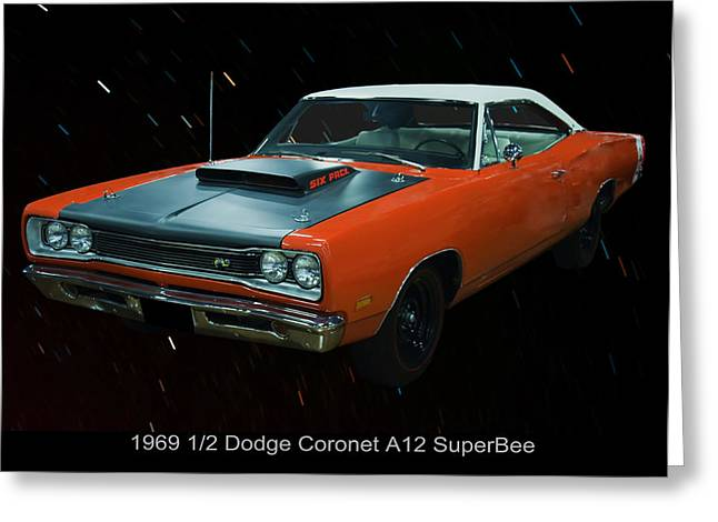 Dodge Coronet Super Bee Greeting Cards - 1969 and a half Dodge Cornet A12 Superbee Greeting Card by Chris Flees