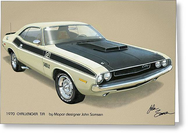 1970 Challenger T-a Dodge Muscle Car Classic Greeting Card by John Samsen