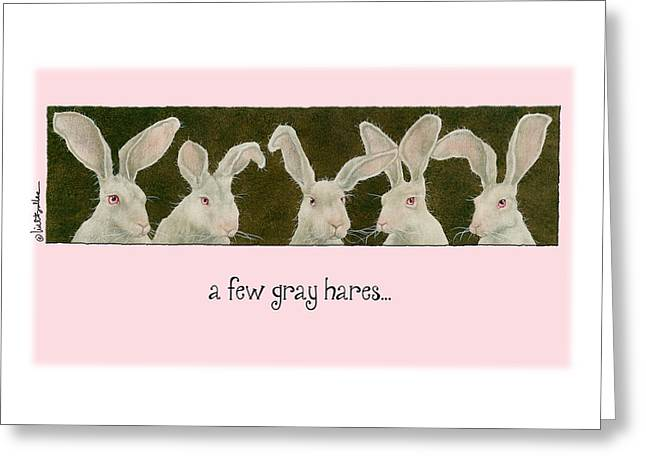 A Few Gray Hares... Greeting Card by Will Bullas
