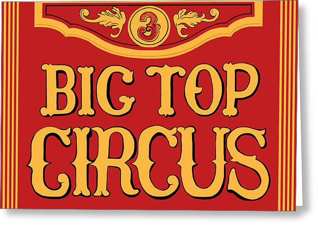 Big Top Greeting Cards - Big Top Circus Greeting Card by Kristin Elmquist