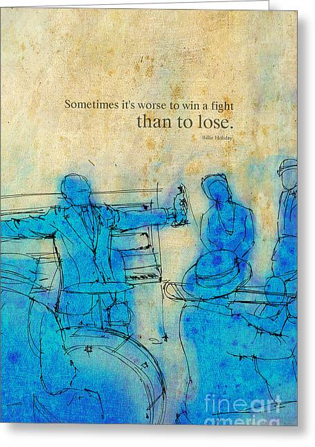 Session Musician Greeting Cards - Blue Jazz - Bille Holiday Quote Greeting Card by Pablo Franchi