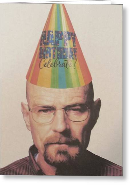Party Hat Framed Prints Greeting Cards - Breaking Bad Walter White Happy Birthday Greeting Card by Donna Wilson