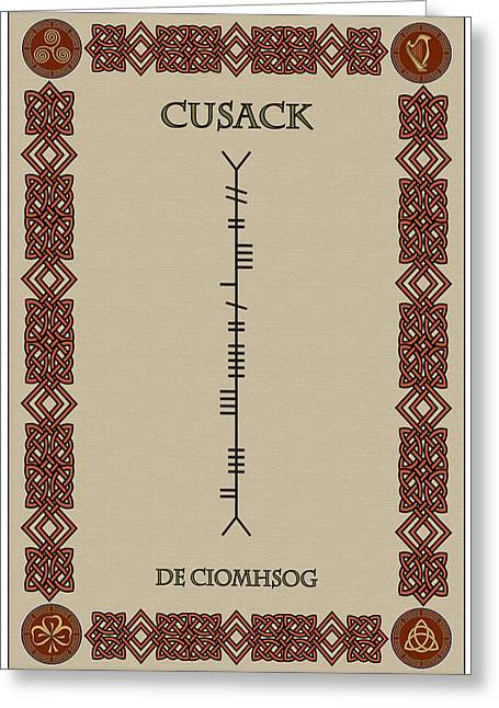 Cusack Written In Ogham Greeting Card by Ireland Calling