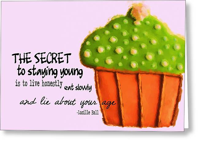 Lucille Greeting Cards - FOREVER YOUNG quote Greeting Card by JAMART Photography