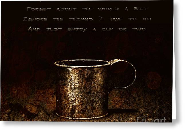 Forget About The World Greeting Card by John Stephens