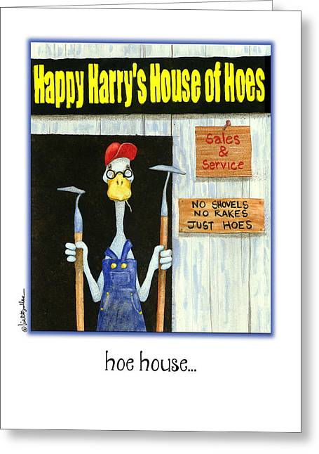 Garden Tools Greeting Cards - Hoe House... Greeting Card by Will Bullas
