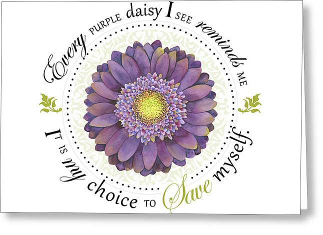 Affirmation Digital Art Greeting Cards - Its My Choice to Save Myself Greeting Card by Amy Kirkpatrick