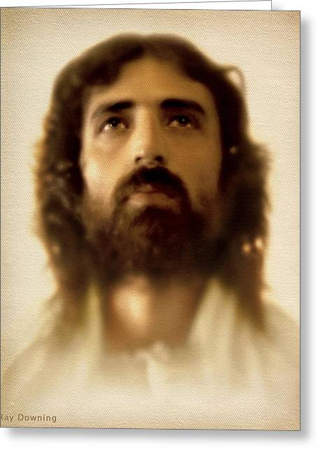Real Face Digital Art Greeting Cards - Jesus in Glory Greeting Card by Ray Downing