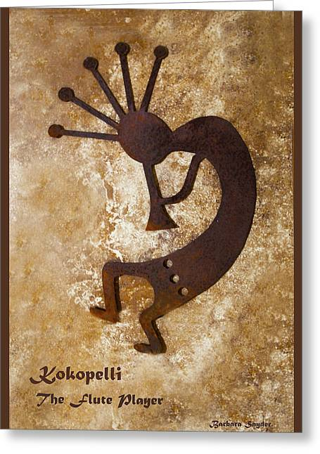 Folk Lore Greeting Cards - Kokopelli The Flute Player Greeting Card by Barbara Snyder