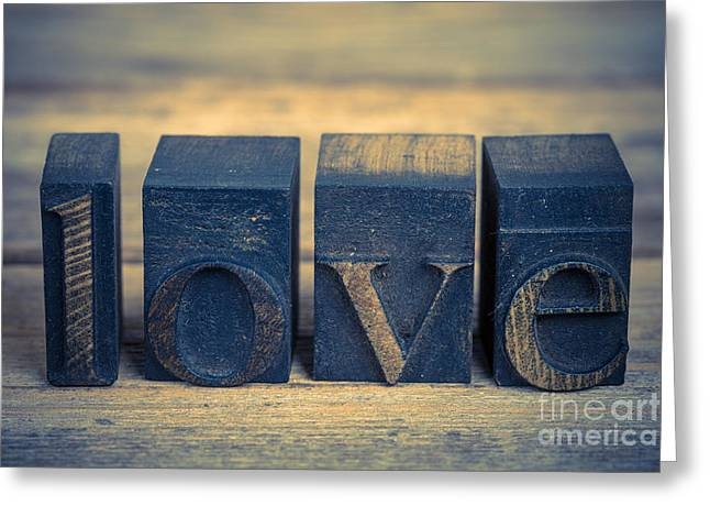 Aged Print Greeting Cards - Love in printing blocks Greeting Card by Jane Rix
