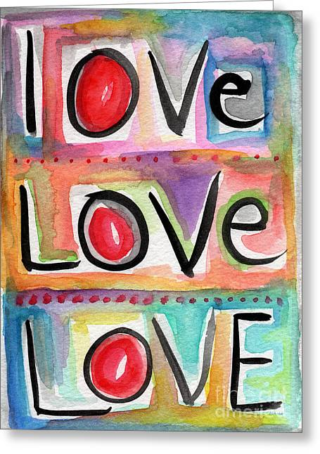 Kid Mixed Media Greeting Cards - Love Greeting Card by Linda Woods