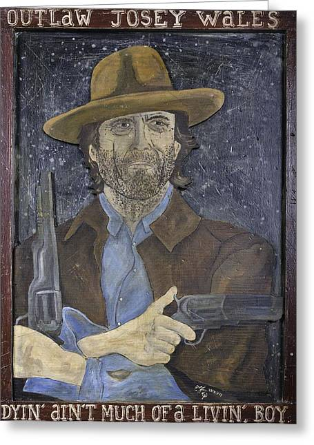 American Cowboy Gallery Greeting Cards - Outlaw Josey Wales Greeting Card by Eric Cunningham