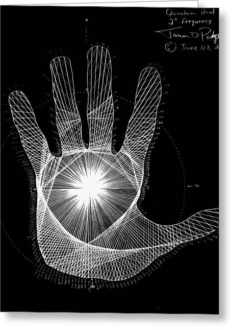 Unique Art Drawings Greeting Cards - Quantum Hand through my eyes Greeting Card by Jason Padgett