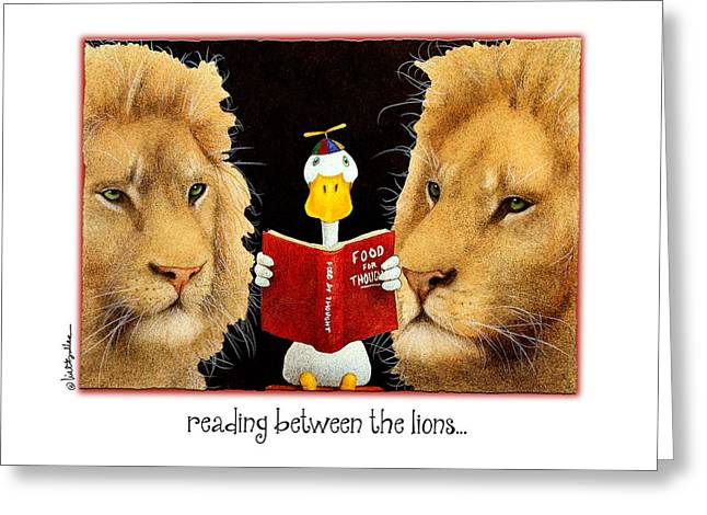 Reading Greeting Card Greeting Cards - Reading Between The Lions... Greeting Card by Will Bullas