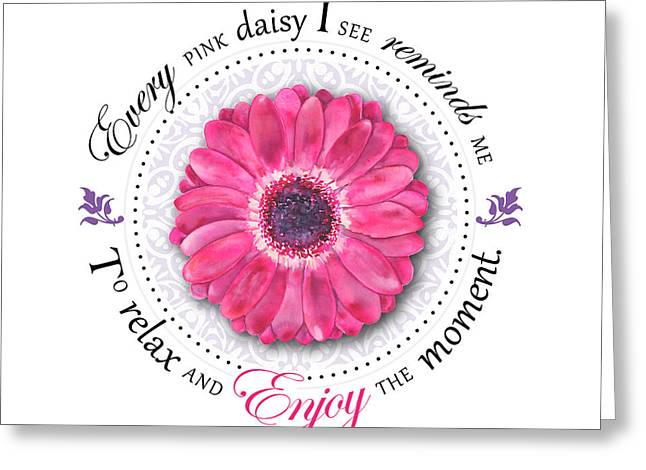 Affirmation Digital Art Greeting Cards - Relax and Enjoy the Moment Greeting Card by Amy Kirkpatrick