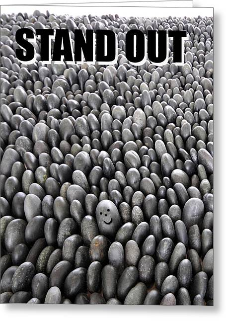 Inspirational Cards Greeting Cards - Stand Out Greeting Card by David Lee Thompson