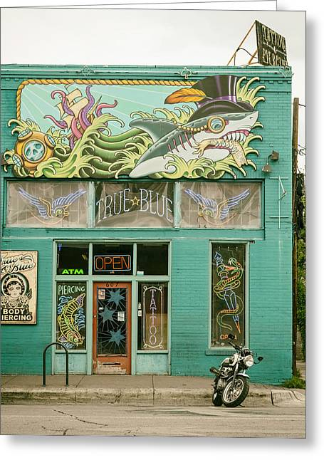 True Blue Greeting Cards - Tattoo Parlor - Austin Texas Greeting Card by Mountain Dreams