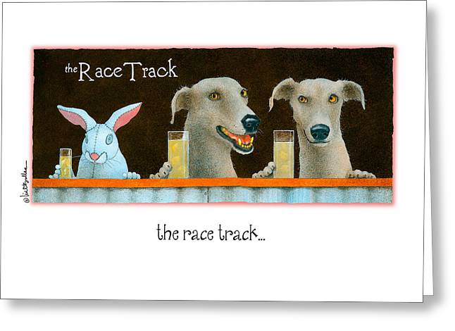 Greyhound Greeting Cards Greeting Cards - The Race Track... Greeting Card by Will Bullas