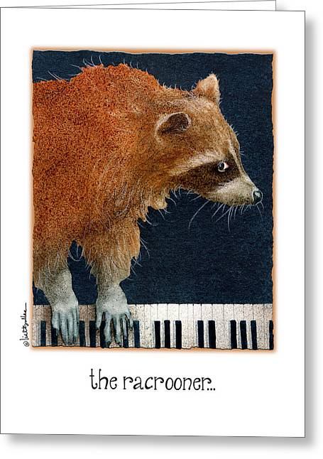 Crooner Greeting Cards - The Racrooner... Greeting Card by Will Bullas