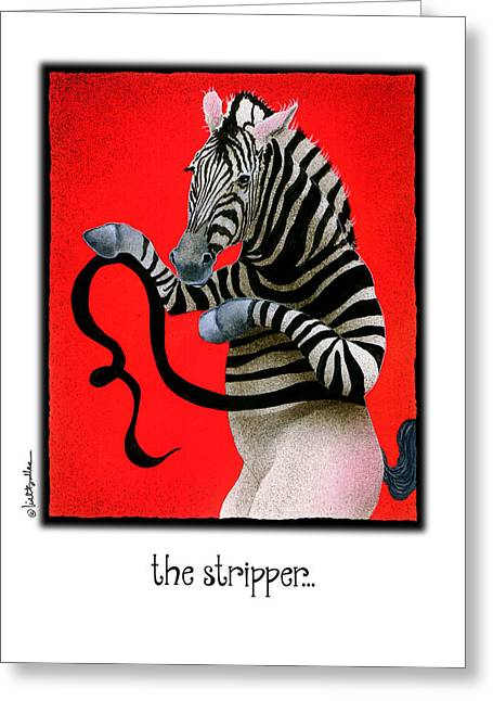 Zebra Greeting Cards Greeting Cards - The Stripper... Greeting Card by Will Bullas