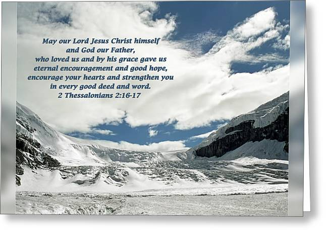 Encouragement Greeting Cards - 2 Thessalonians 2 16-17 Greeting Card by Dawn Currie