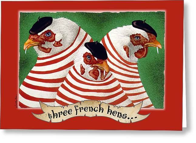 Will Greeting Cards - Three French Hens... Greeting Card by Will Bullas