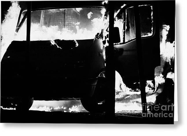 Protest Greeting Cards - Van burning as roadblock during loyalist rioting and violence north belfast northern ireland Greeting Card by Joe Fox