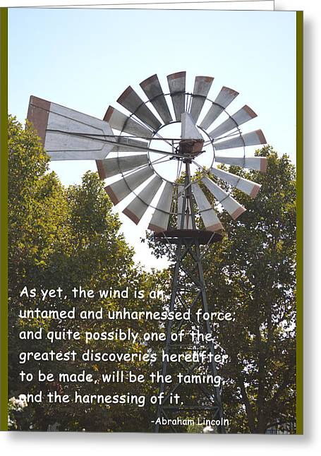 Abraham Lincoln Pictures Greeting Cards - Windmill With Lincoln Quote Greeting Card by Barbara Snyder